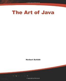 The Art of Java by [Schildt, Herbert, Holmes, James]