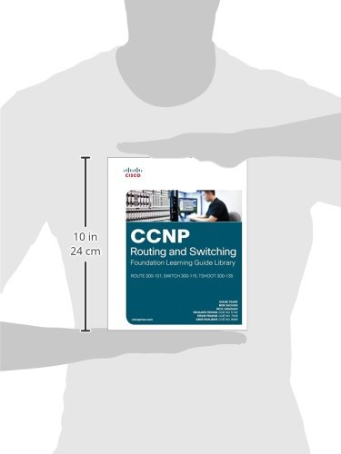 CCNP Routing and Switching Foundation Learning Library: ROUTE 300-101,  SWITCH 300-115, TSHOOT 300-135 (Self-Study Guide)