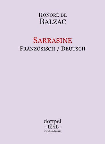 Sarrasine – zweisprachige Ausgabe Französisch-Deutsch / Edition bilingue français-allemand par Honoré de Balzac