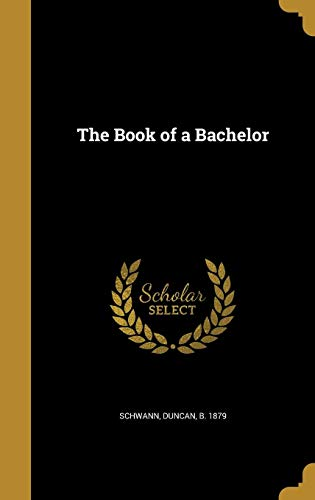 The Book of a Bachelor - 9781360922560