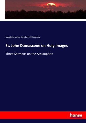 st-john-damascene-on-holy-images-three-sermons-on-the-assumption