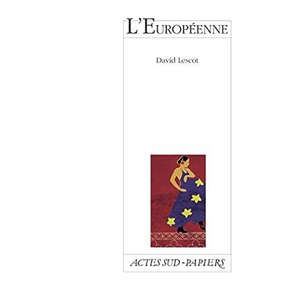 L'Européenne (Actes Sud-Papiers)