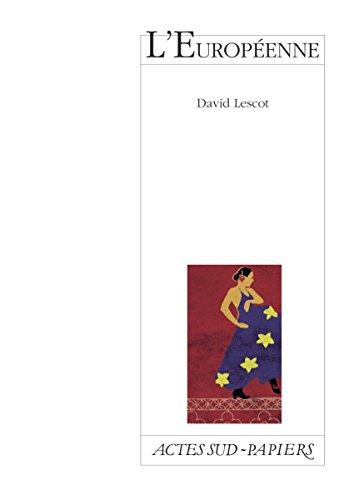 L'Européenne (Actes Sud-Papiers) par David Lescot