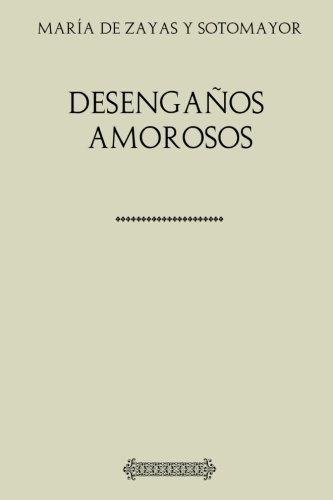 Colección María de Zayas. Desengaños amorosos