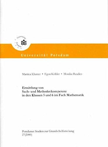 Ermittlung von Sach- und Methodenkompetenz im Fach Mathematik in den Klassen 5 und 6 (Potsdamer Studien zur Grundschulforschung)