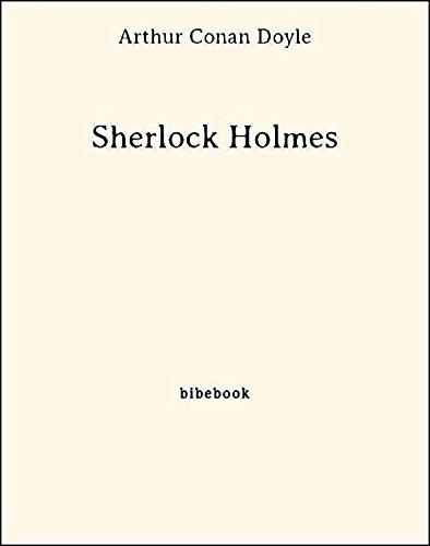 Sherlock Holmes par Arthur Conan Doyle