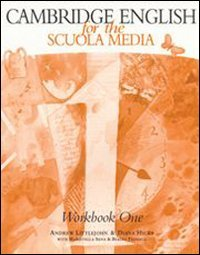 Cambridge English for the Scuola media. Workbook. Con Audiocassetta. Per la Scuola media: 1