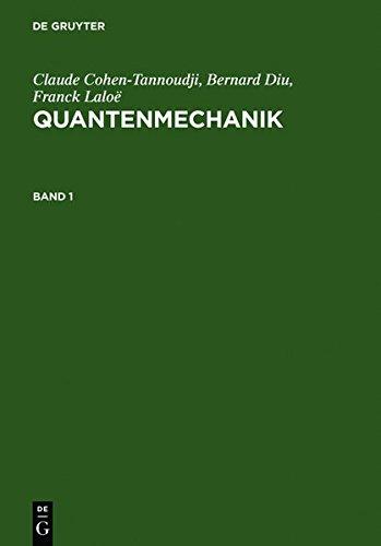 Quantenmechanik, Band 1