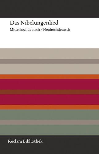 Das Nibelungenlied: Mittelhochdeutsch / Neuhochdeutsch (Reclam Bibliothek)