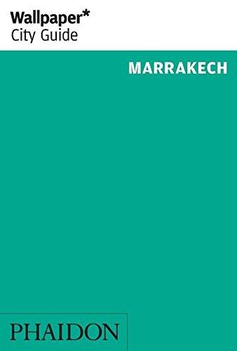 Wallpaper* City Guide Marrakech 2014 (Marrakesch Wallpaper)