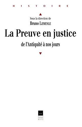 Ebooks forum rapidshare télécharger La preuve en justice: de l'Antiquité à nos jours B014D9G3CW RTF