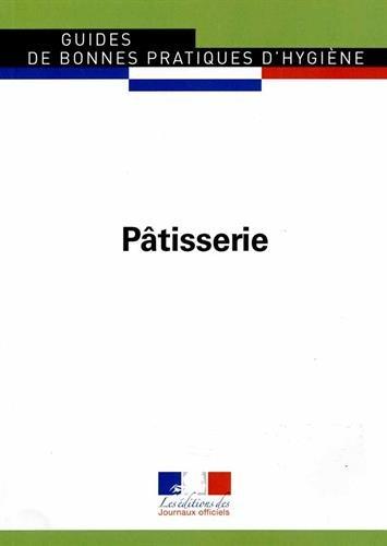 Pâtisserie - Guides de bonnes pratiques d'hygiène n°5902