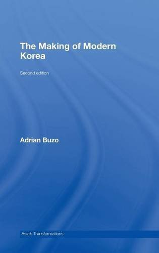 The Making of Modern Korea (Asia's Transformations) by Adrian Buzo (2007-12-20)