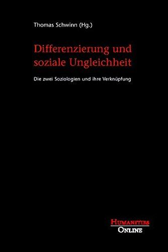 differenzierung-und-soziale-ungleichheit-die-zwei-soziologien-und-ihre-verknupfung