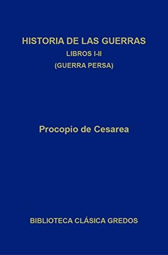 Historia de las guerras. Libros I-II (Biblioteca Clásica Gredos nº 280)