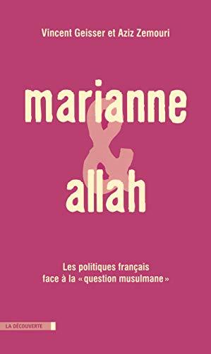 Marianne et Allah par Vincent GEISSER, Aziz ZEMOURI