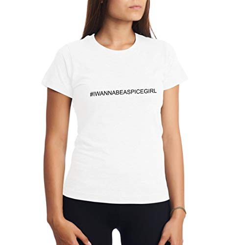 92a592d0dfb CHILLTEE I Wanna Be A Spice Girl Ladies Trending T-Shirt 2019 Concert Tour  Girls