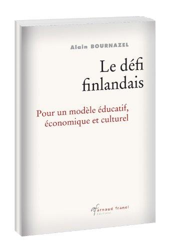 Le défi finlandais