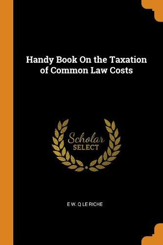 Handy Book on the Taxation of Common Law Costs