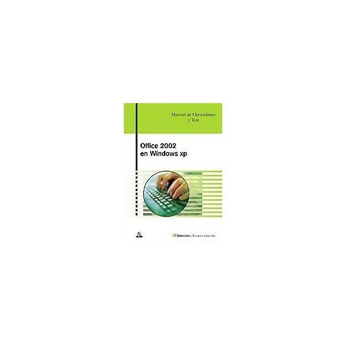 Office XP En Windows XP. Manial De Oposiciones. Temario Y Test. Microsoft Word, Excel Access (Spanish Edition) by Arribas, Marcial Moya (2009) Paperback