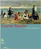 Eugène Boudin, à l'aube de l'impressionnisme : exposition, musée de l'hermitage, Lausanne, 7 juillet-15 octobre 2000