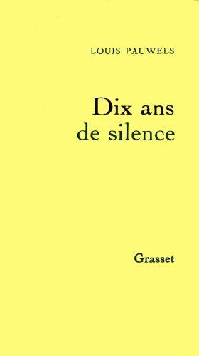 Dix ans de silence