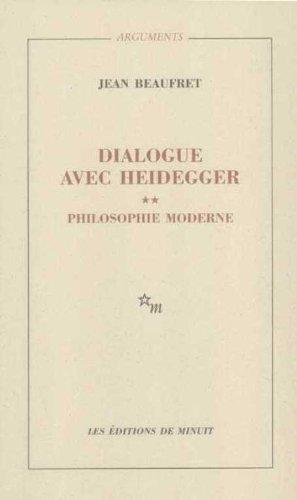 Dialogue avec Heidegger : Tome 2 : Philosophie moderne