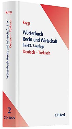 Wörterbuch Recht und Wirtschaft  Band 2: Deutsch - Türkisch