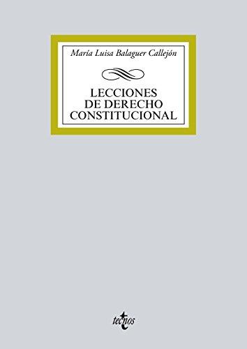 Lecciones de derecho constitucional por María Luisa Balaguer Callejón