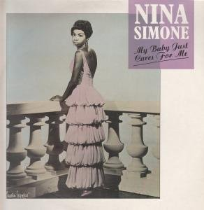 """MY BABY JUST CARES FOR ME 12"""" SINGLE UK CHARLY 1985 3 TRACK NINA STOOD ON BALCONY PIC SLEEVE DESIGN FEATURING EXTENDED SMOOCHTIME VERSION,LOVE ME OR LEAVE ME AND LITTLE GIRL BLUE (CYZ112)"""