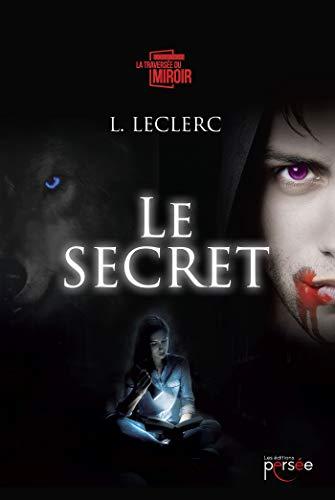 Le secret par L. Leclerc