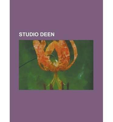 [ Studio Deen: 07-Ghost, Ah My Buddha, Amatsuki, Am Driver, Angel's Egg, Binch -Tan (Manga), Bomberman Jetters, Code-E, Dazzle (Manga Source Wikipedia ( Author ) ] { Paperback } 2013 (Ghost Driver)