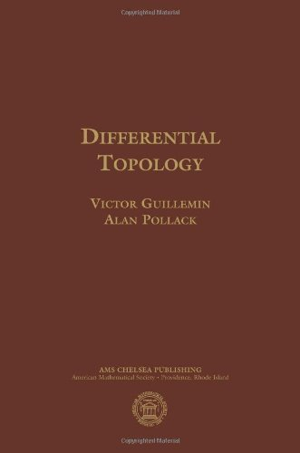 Differential Topology (AMS Chelsea Publishing): Written by Victor Guillemin, 2010 Edition, (Reprint) Publisher: American Mathematical Society [Hardcover]