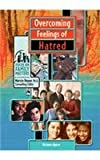 Overcoming Feelings of Hatred (Focus on Family Matters)