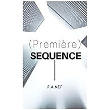 (Première) Sequence
