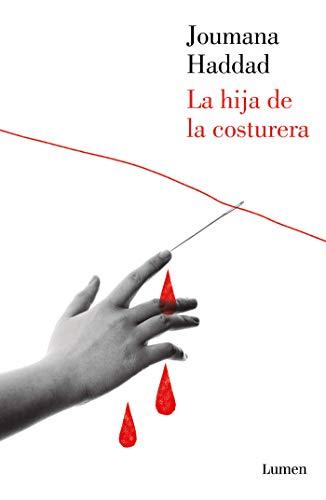 La hija de la costurera eBook: Joumana Haddad: Amazon.es: Tienda ...