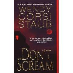 Don't Scream [Gebundene Ausgabe] by Wendy Corsi Staub