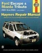 haynes-ford-escape-and-mazda-tribute-2001-2003-haynes-manuals-by-mike-stubblefield-2003-02-01