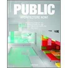 Architecture now! Public spaces. Ediz. italiana, spagnola e portoghese