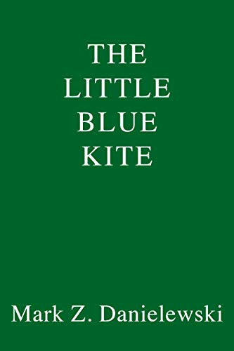 The Little Blue Kite (English Edition)