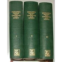 Encyclopédie pratique de la construction et du batiment (3 volumes, 1968)
