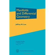 Manifolds and Differential Geometry (Graduate Studies in Mathematics, Band 107)