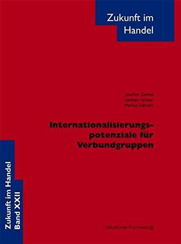 Internationalisierungspotenziale für Verbundgruppen
