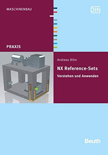 NX Reference-Sets: Verstehen und Anwenden (Beuth Praxis)