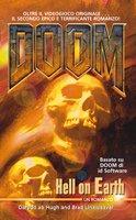 Doom. Hell on earth (Videogiochi da leggere)