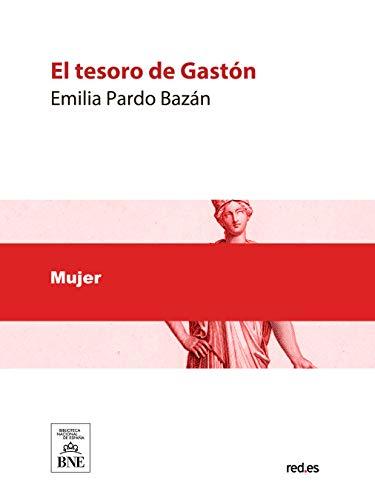 El tesoro de Gastón por Emilia Pardo Bazán