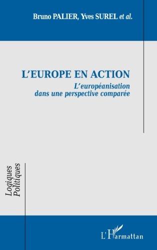 L'Europe en action : L'européanisation dans une perspective comparée