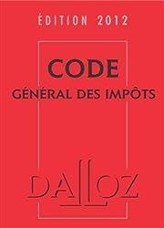 Code général des impôts 2012 avec cédérom: Codes Dalloz Professionnels