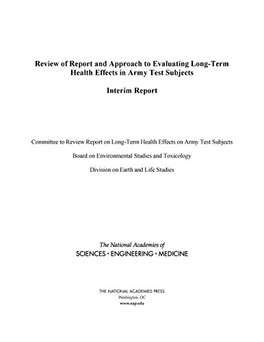 Review Of Report And Approach To Evaluating Long-term Health Effects In Army Test Subjects: Interim Report por Engineering, And Medicine National Academies Of Sciences epub