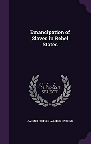 Emancipation of Slaves in Rebel States